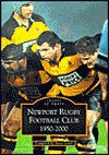 Newport Rugby Football Club 1950-2000 (Archive Photographs: Images of Sport) - Steve Lewis