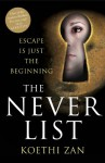 The Never List - Koethi Zan