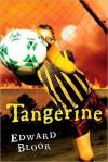 TANGERINE PA - Edward Bloor