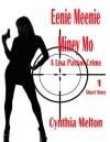 Eenie Meenie Miny Mo (Lisa Paxton Crime Short Story #1) - Cynthia Melton