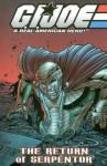 G.I. Joe Volume 5: The Return Of Serpentor - Josh Blaylock, Tim Seeley, Brandon Badeaux