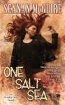 One Salt Sea - Seanan McGuire