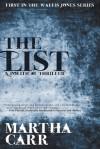The List (The Wallis Jones Series) - Martha R Carr