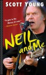 Neil and Me - Scott Young