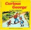 Curious George Goes Hiking - Margret Rey, Alan J. Shalleck