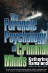 The Forensic Psychology of Criminal Minds - Katherine Ramsland