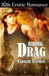 Riding Drag - Caroline Stephens