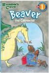 Beaver, the Carpenter: Rumble's Cave - Felicia Law, Lesley Danson