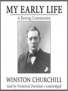 My Early Life: A Roving Commission (Audio) - Winston Churchill, Frederick Davidson