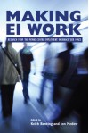 Making EI Work: Research from the Mowat Centre Employment Insurance Task Force - Keith G. Banting, Jon Medow