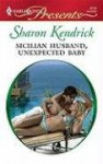 Sicilian Husband, Unexpected Baby - Sharon Kendrick