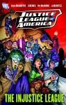 Justice League of America: The Injustice League - Dwayne McDuffie, Ed Benes, Mike McKone, Joe Benitez