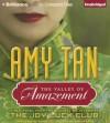 The Valley of Amazement - Joyce Bean, Amy Tan, Nancy Wu