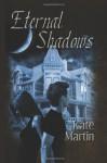 Eternal Shadows - Kate Martin