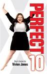Perfect 10 - Vivien Jones