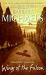 Wings of the Falcon - Barbara Michaels, Elizabeth Peters