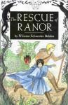 The Rescue of Ranor - Wilanne Schneider Belden