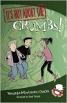 It's Not about the Crumbs!: Easy-to-Read Wonder Tales - Veronika Martenova Charles, David Parkins