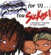 The Boondocks: Fresh for '01...You Suckas - Aaron McGruder, Jean Zevnik