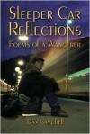 Sleeper Car Reflections - Dan Campbell
