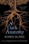 A Dark Anatomy (Cragg & Fidelis, #1) - Robin Blake