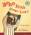 Who Stole Mona Lisa?. Ruthie Knapp - Ruthie Knapp, Jill McElmurry