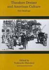 Theodore Dreiser And American Culture: New Readings - Yoshinobu Hakutani