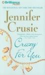 Crazy for You - Sandra Burr, Jennifer Crusie