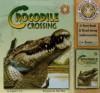 Crocodile Crossing [With Cassette] - Schuyler Bull, Alan Male, Randye Kaye
