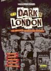 It's Dark in London: Una antología underground británica - Oscar Zárate, Dave McKean, Alan Moore, Warren Pleece