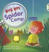 Spider Camp (Yellow C) - Jeanne Willis