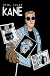 Kane Volume 5: Untouchable Rico Costas and Other Stories - Paul Grist