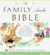 The Family Audio Bible CD - Dick Cavett, Marsha Mason, Martha Plimpton, Andrew McCarthy, Unknown, Tom Wopat