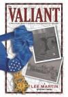 The Valiant - Lee Martin