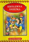 Królewna Śnieżka - Jacob Grimm, Wilhelm Grimm