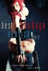 Best Bondage Erotica 2012 - Rachel Kramer Bussel, Midori