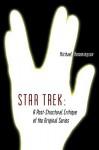 Star Trek: A Post-Structural Critique of the Original Series - Michael Hemmingson