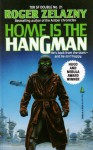 Home Is the Hangman/We, in Some Strange Power's Employ, Move on a Rigorous Line (SF Doubles 21) - Samuel R. Delany, Roger Zelazny
