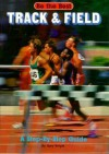Track and Field: A Step-By-Step Guide - Gary Wright