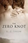 The Zero Knot - K.Z. Snow