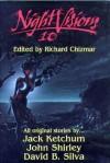 Night Visions 10 - Richard Chizmar, Jack Ketchum, John Shirley, David B. Silva