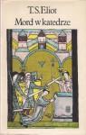 Mord w katedrze - Thomas Stearns Eliot