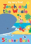 My Very First Jonah and the Whale Sticker Book - Lois Rock, Alex Ayliffe