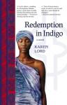 Redemption in Indigo: A Novel (Large Print 16pt) - Karen Lord