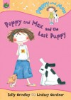 Poppy and Max and the Lost Puppy - Sally Grindley, Lindsey Gardiner