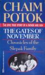 The Gates of November: Chronicles of the Slepak Family - Chaim Potok