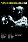 Players of Shakespeare 3: Further Essays in Shakespearean Performance by Players with the Royal Shakespeare Company - Russell Jackson, Roger Allam, Maggie Steed, Sophie Thompson, Harriet Walter, Nicholas Woodeson, Simon Russell Beale, Gregory Doran, Penny Downie, Ralph Fiennes, Deborah Findlay, Philip Franks, Anton Lesser, Brian Cox