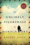 The Unlikely Pilgrimage of Harold Fry - Rachel Joyce