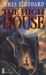 The High House - James Stoddard