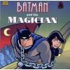 Batman and the Magician (Golden Look-Look Books) - Chip Lovitt, Paul Dini, Brandon Kruse, Aluir Amancio